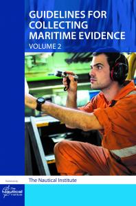 Guidelines for collecting maritime evidence